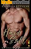 Hard Sell: A Texas Heat Romance