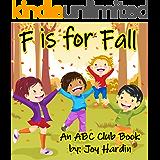 F is for Fall: An ABC Club Book (ABC Club Books 1)