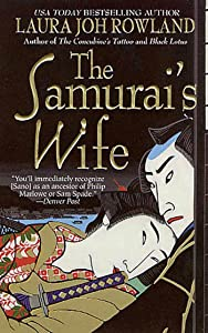 The Samurai's Wife: A Novel (Sano Ichiro Novels Book 5)