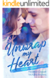 Unwrap My Heart: A Friends to Lovers Romance (Merryville High Jocks Stand Alone Romances Book 1)