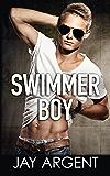 Swimmer Boy: Gay Teen Romance (Fairmont Boys Book 1)