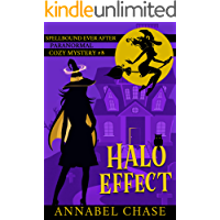 Halo Effect (Spellbound Ever After Paranormal Cozy Mystery Book 8)