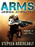 ARMS Jebwa Atrocity (English Edition)