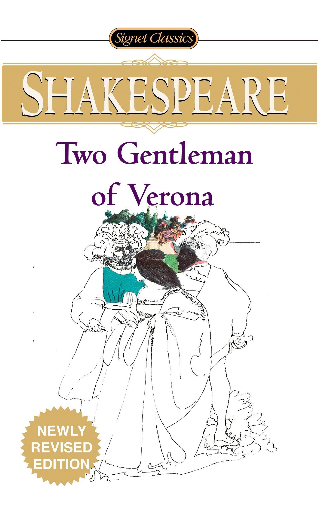 The Two Gentlemen of Verona (Signet Classic Shakespeare): William  Shakespeare, Sylvan Barnet: 9780451530639: Amazon.com: Books