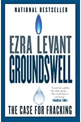 Groundswell: The Case for Fracking Kindle Edition