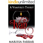 A Vampire's Thirst: Ivan