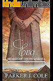Eva (Hearts of South Dakota Book 1)