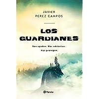 Los Guardianes: Nos ayudan. Nos advierten. Nos protegen.