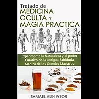 TRATADO DE MEDICINA OCULTA Y MAGIA PRACTICA