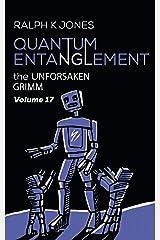 Quantum Entanglement Vol. 17:  10 Detestable Illustrated Tales (Grimm) Kindle Edition