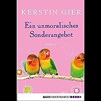 Ein unmoralisches Sonderangebot: Roman (German Edition)