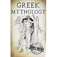 Greek Mythology: A Concise Guide to Ancient Gods, Heroes, Beliefs and Myths of Greek Mythology (Greek Mythology - Norse Mythology - Egyptian Mythology Book 1) (English Edition)