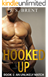 Hooked Up: An Unlikely Match