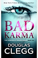 Bad Karma (The Criminally Insane Series Book 1) Kindle Edition