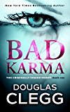 Bad Karma: A gripping serial killer thriller: Volume 1 (Criminally Insane)
