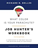 What Color Is Your Parachute? Job-Hunter's Workbook, Fifth Edition: A Companion to the Best-selling Job-Hunting Book in…