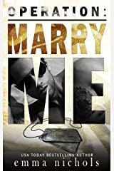 Operation: Marry Me: A Fake Married to the Marine Romance Kindle Edition
