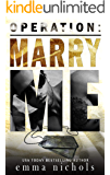 Operation: Marry Me: A Fake Married to the Marine Romance