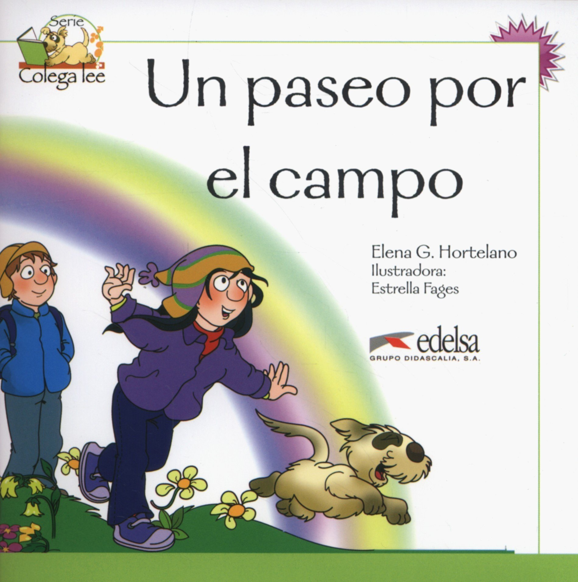 Coleccion Colega lee: Un paseo por el campo (reader level 2) (Spanish) Paperback – 2011
