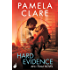 Hard Evidence: I-Team 2 (A series of sexy, thrilling, unputdownable adventure)