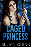 Caged Princess (Sins of the Past Duet Book 2)