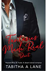 Fantasies Made Real Duet: Two best friends, two standalone romances. Kindle Edition