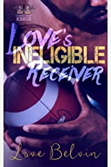 Love's Ineligible Receiver (Connecticut Kings Book 5) Kindle Edition