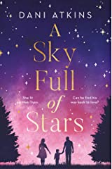 A Sky Full of Stars: A beautiful story of love and loss from the winner of Romantic Novel of the Year (English Edition) eBook Kindle