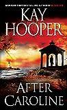 After Caroline: A Novel