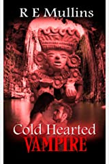 Cold Hearted Vampire (The Blautsaugers of Amber Heights Book 4) Kindle Edition