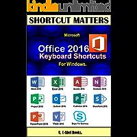 Microsoft Office 2016 Keyboard Shortcuts For Windows. (Shortcut Matters)