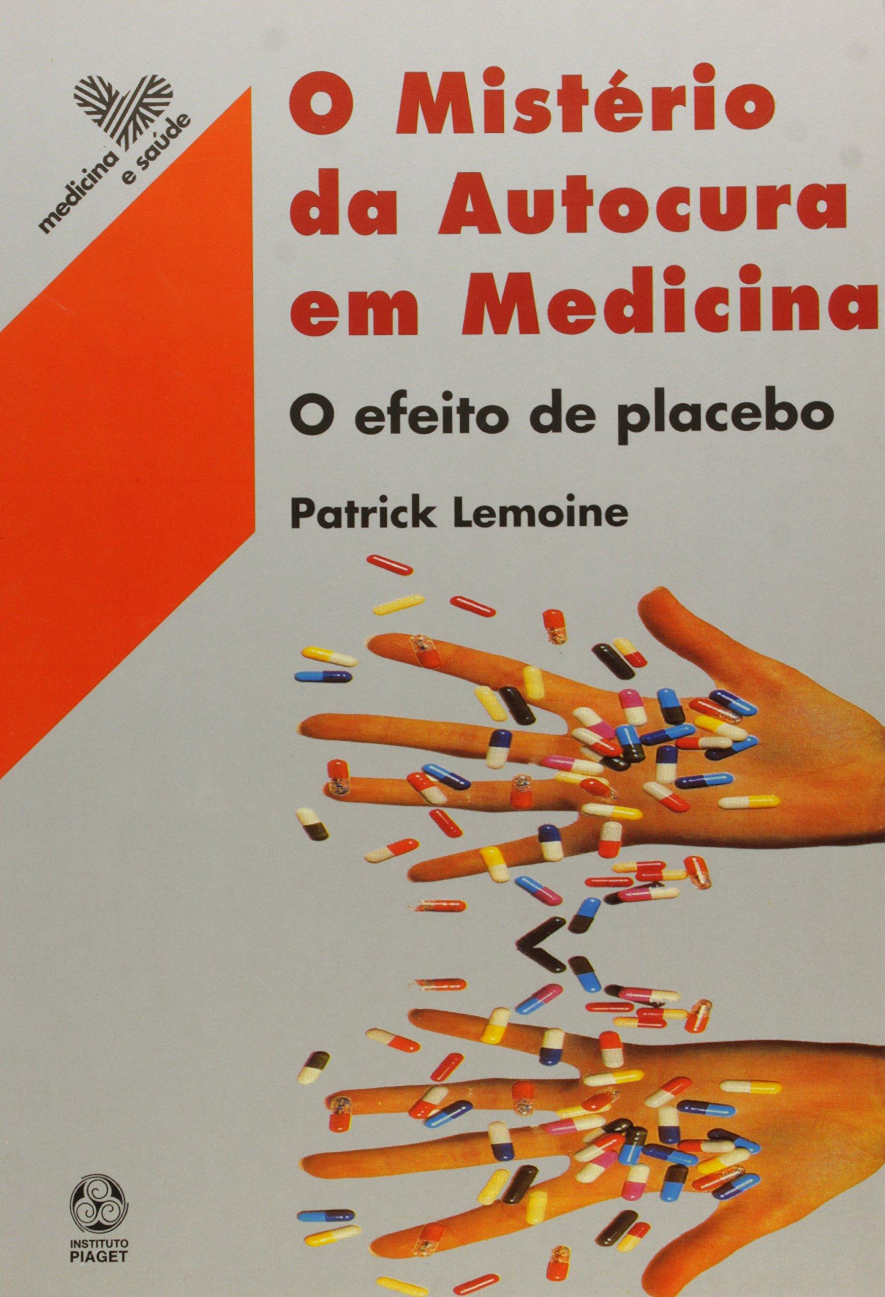 O Mistério de Autocura em Medicina: Patrick Lemoine: 9789727710577 ...