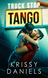 Truck Stop Tango (English Edition)