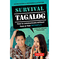Survival Tagalog: How to Communicate without Fuss or Fear - Instantly! (Tagalog Phrasebook) (Survival Series)