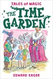 The Time Garden (Tales of Magic)
