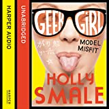Model Misfit: Geek Girl, Book 2