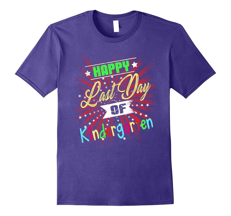 Happy last day of Kindergarten shirt-Vaci
