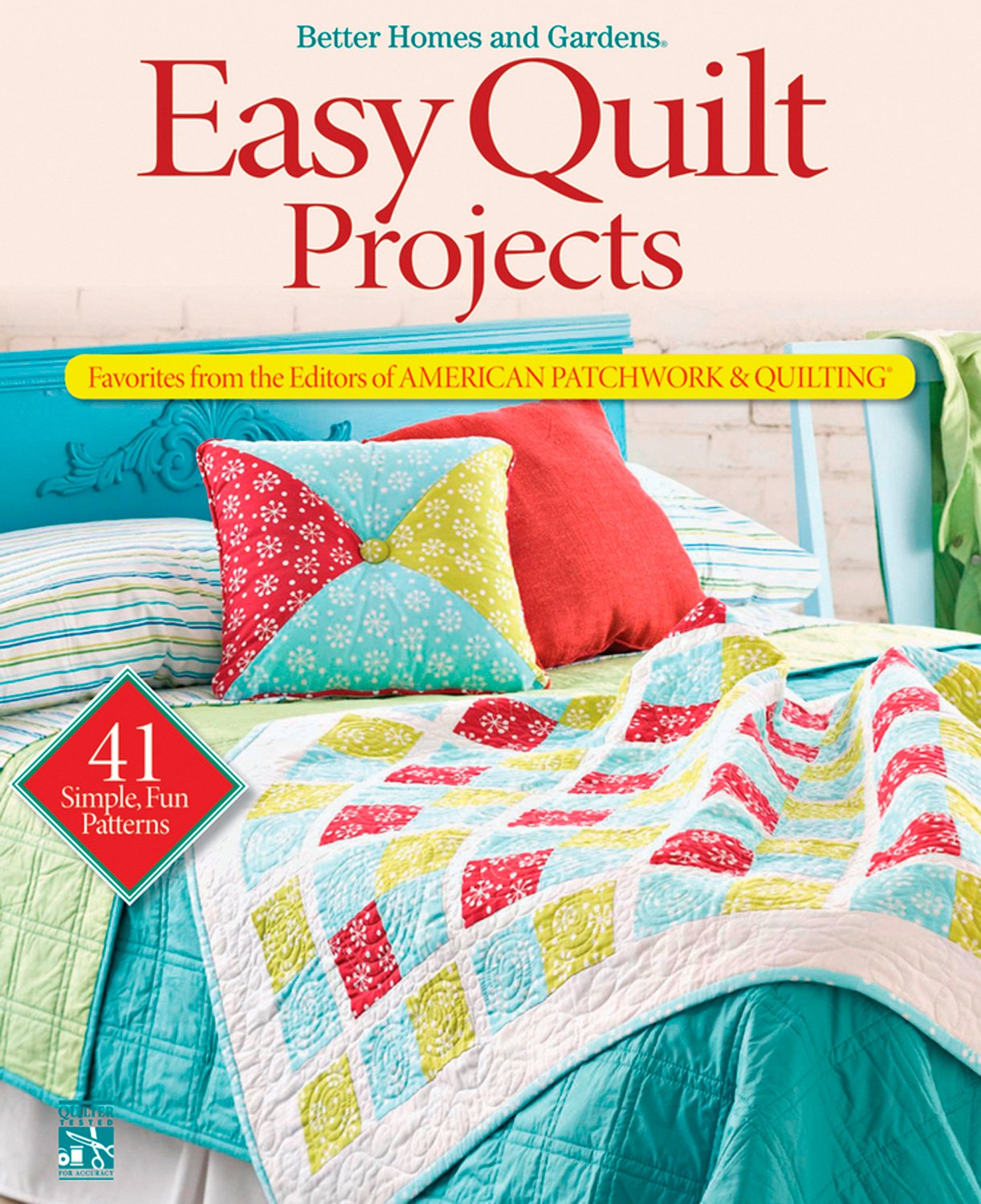 Easy Quilt Projects: Favorites from the Editors of American ... : better homes and gardens quilting - Adamdwight.com