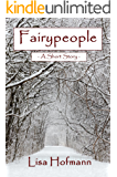 Fairypeople: A Short Story (Dies Irae)