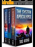 The System Apocalypse Books 1-3: The Post-Apocalyptic LitRPG Fantasy Series