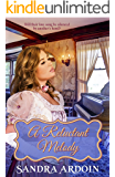 A Reluctant Melody - Will she find a way to love and trust again?