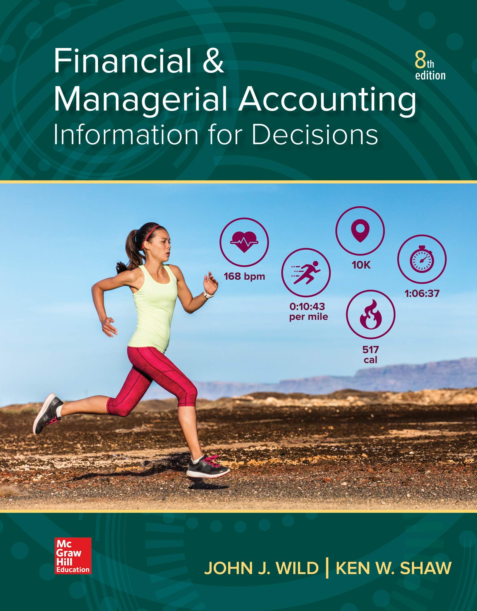 Financial and Managerial Accounting by McGraw-Hill Education