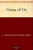 Ozma of Oz (Oz Series Book 3)