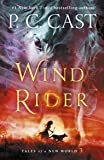 Wind Rider: Tales of a New World Book 3