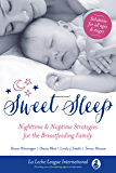 Sweet Sleep: Nighttime and Naptime Strategies for the Breastfeeding Family (English Edition)