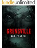 Grensville: They just wanted to ask the way... (The horrors series Book 2)