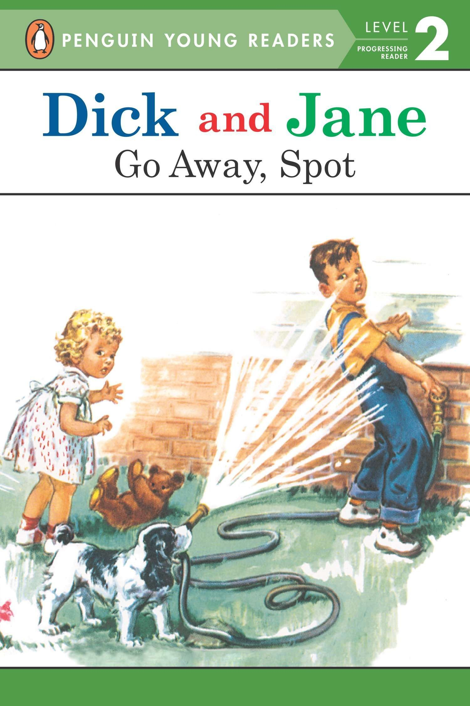 Go Away, Spot (Read with Dick and Jane) PDF