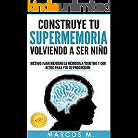 Construye tu SUPERMEMORIA volviendo a ser niño: opositores, estudiantes o interesados en mejorar su memoria de forma…