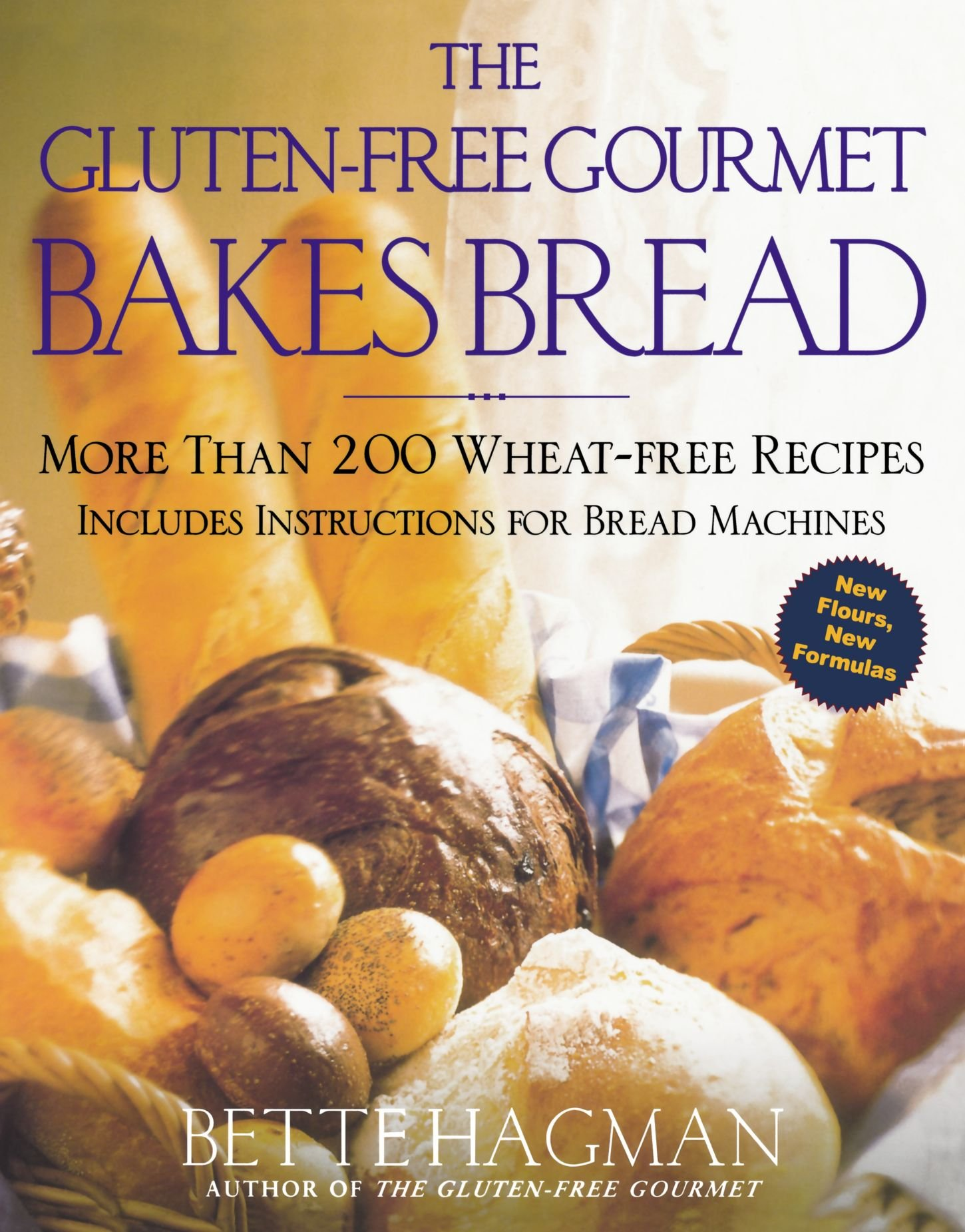 The gluten free gourmet bakes bread more than 200 wheat free the gluten free gourmet bakes bread more than 200 wheat free recipes bette hagman peter h r green md 9780805060782 amazon books forumfinder Gallery