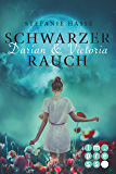 Darian & Victoria 1: Schwarzer Rauch